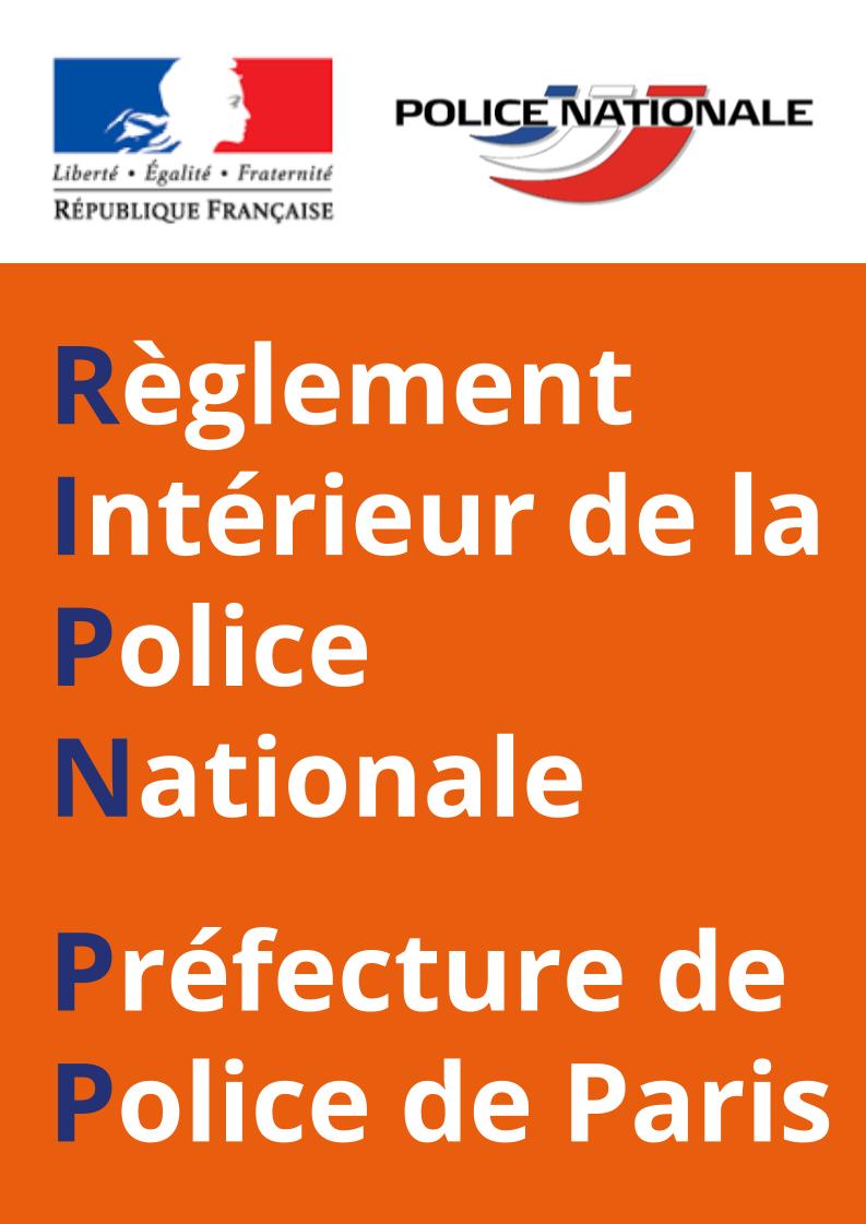 Règlement Intérieur d'Emploi des gradés et gardiens de la Paix de la Préfecture de Police de Paris