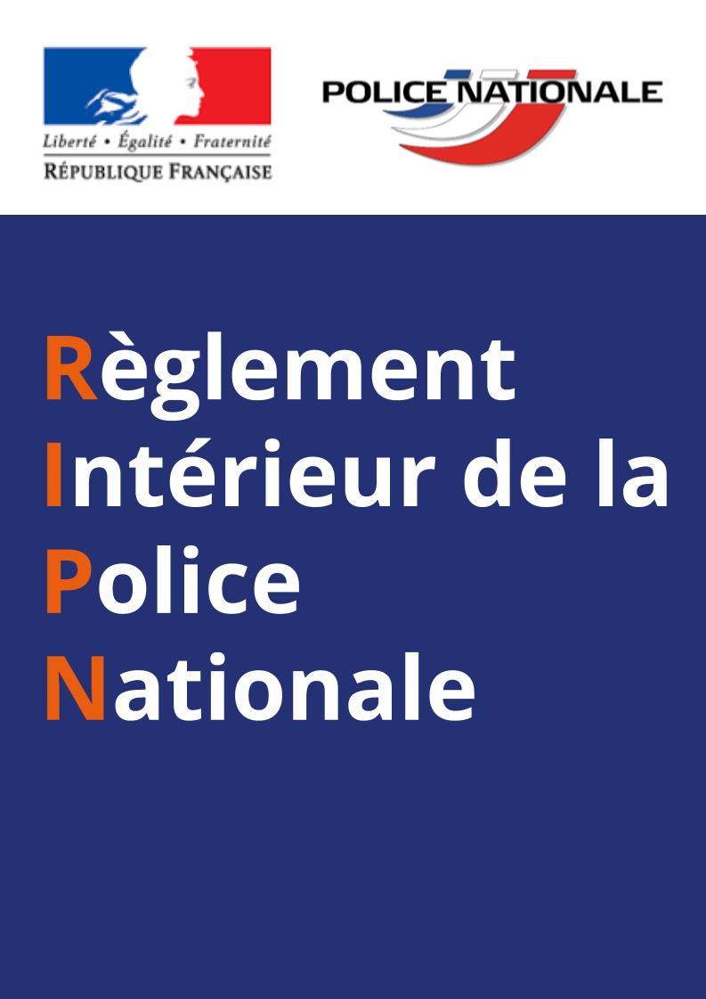 Règlement Intérieur d'Emploi des gradés et gardiens de la Paix de la Police Nationale