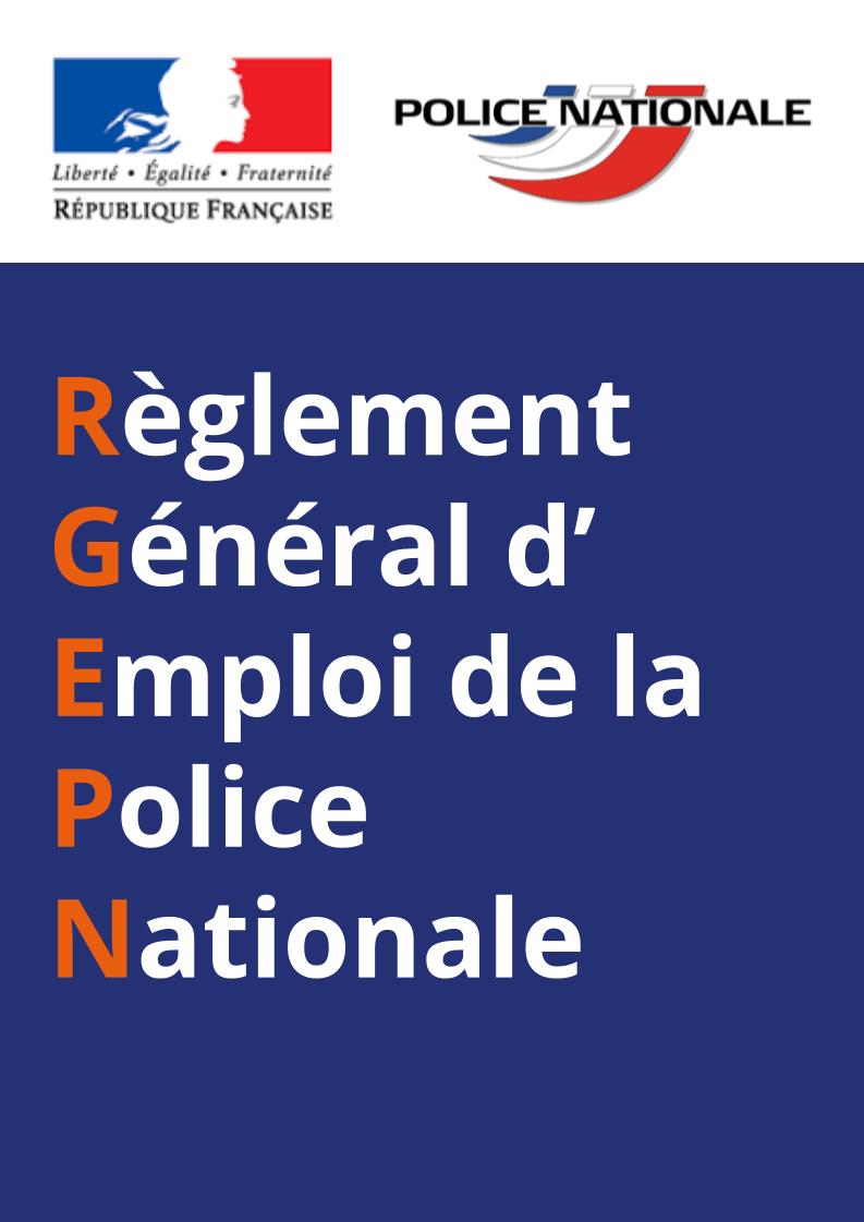 Règlement Général d'Emploi de la Police Nationale